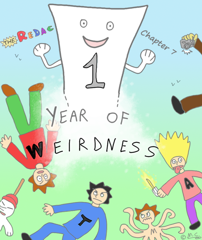 Chapter 7 - One year of weirdness